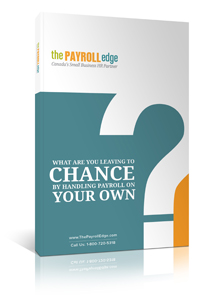 what are you leaving to chance by handling payroll on your own